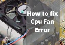 How To fix the CPU Fan Error?